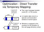 optimization direct transfer via temporary mapping
