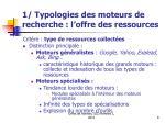 1 typologies des moteurs de recherche l offre des ressources
