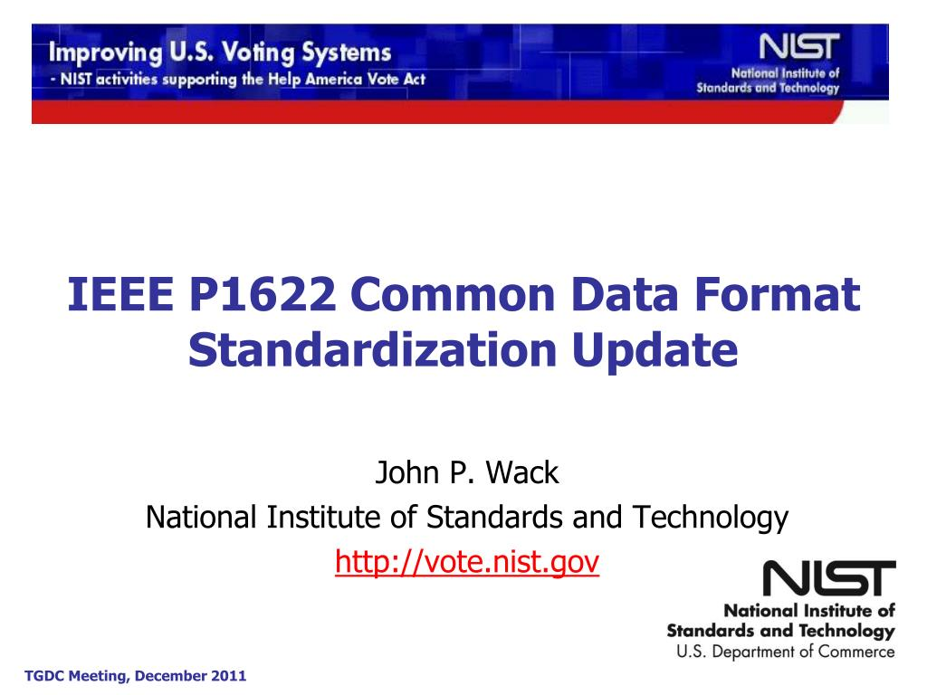 ieee p1622 common data format standardization update l.
