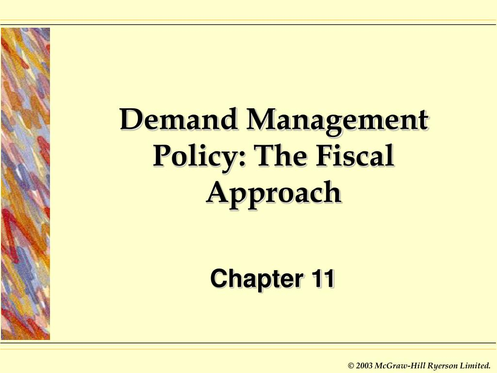 demand management policy the fiscal approach l.