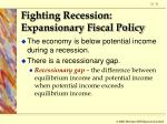 fighting recession expansionary fiscal policy