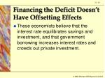 financing the deficit doesn t have offsetting effects63