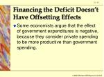 financing the deficit doesn t have offsetting effects67