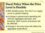 fiscal policy when the price level is flexible