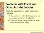 problems with fiscal and other activist policies