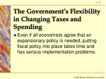 the government s flexibility in changing taxes and spending