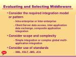 evaluating and selecting middleware