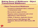 making sense of middleware object transactional middleware