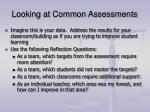 looking at common assessments