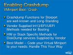 enabling crashdump vminiport boot crash