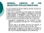 general aspects of the obligatory applications in r d