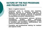nature of the r d programs and projects in it