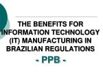 the benefits for information technology it manufacturing in brazilian regulations