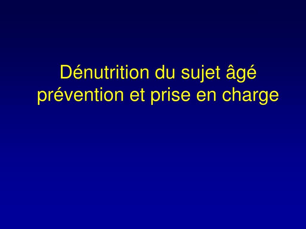 d nutrition du sujet g pr vention et prise en charge l.