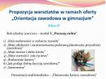 propozycja warsztat w w ramach oferty orientacja zawodowa w gimnazjum12
