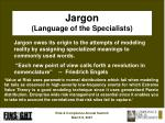 jargon language of the specialists