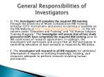 general responsibilities of investigators