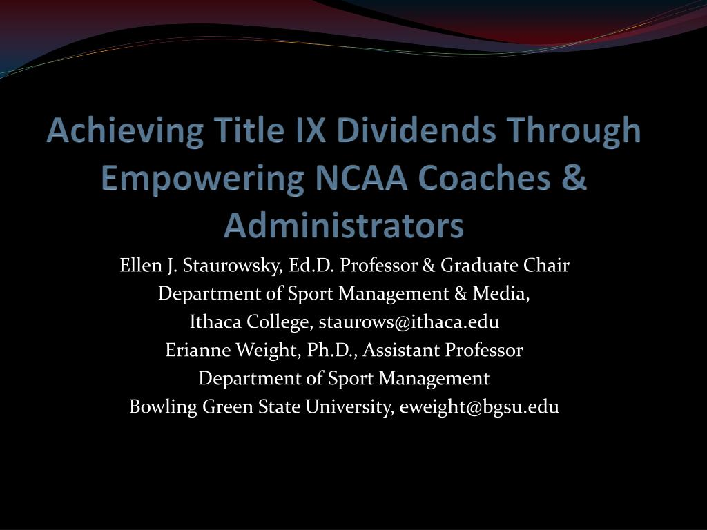 achieving title ix dividends through empowering ncaa coaches administrators l.