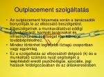 outplacement szolg ltat s