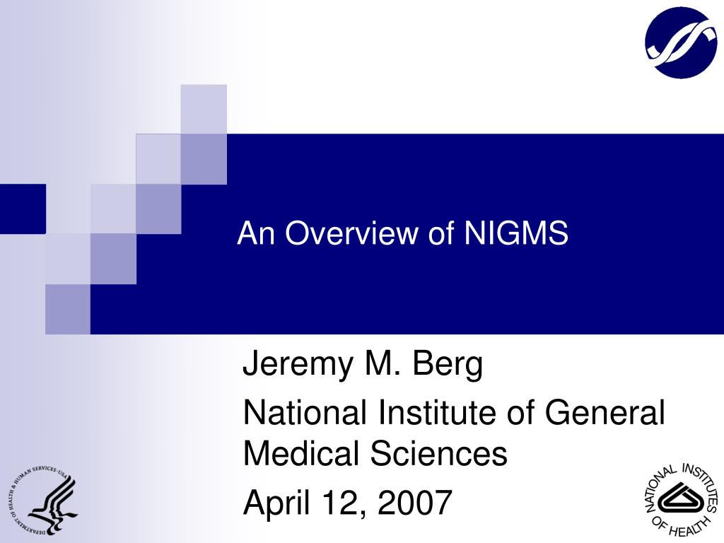 an overview of nigms l.