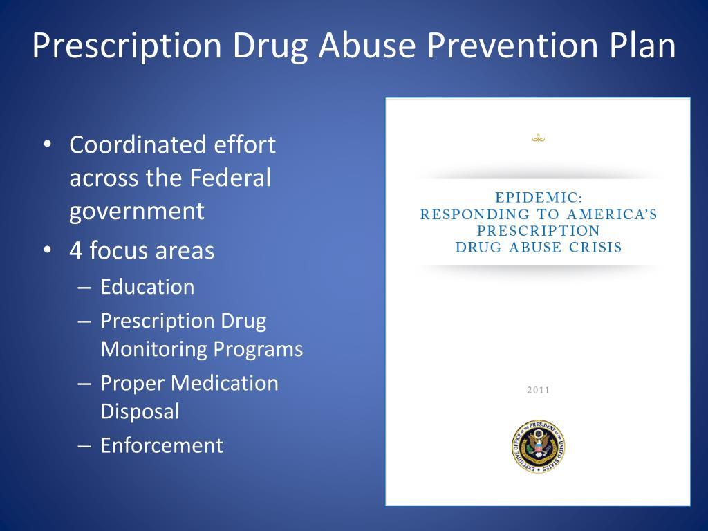 Prescription Drug Abuse Prevention Plan
