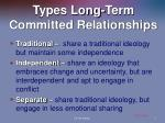types long term committed relationships