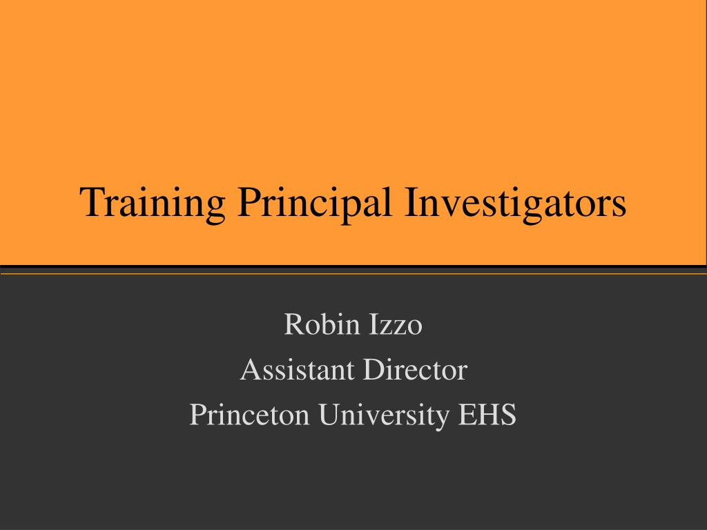 training principal investigators l.