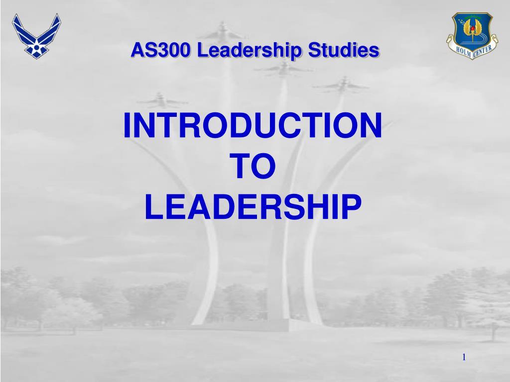 as300 leadership studies l.
