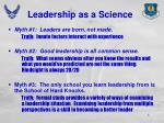 leadership as a science