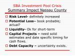 sba investment pool crisis summary impact nassau county