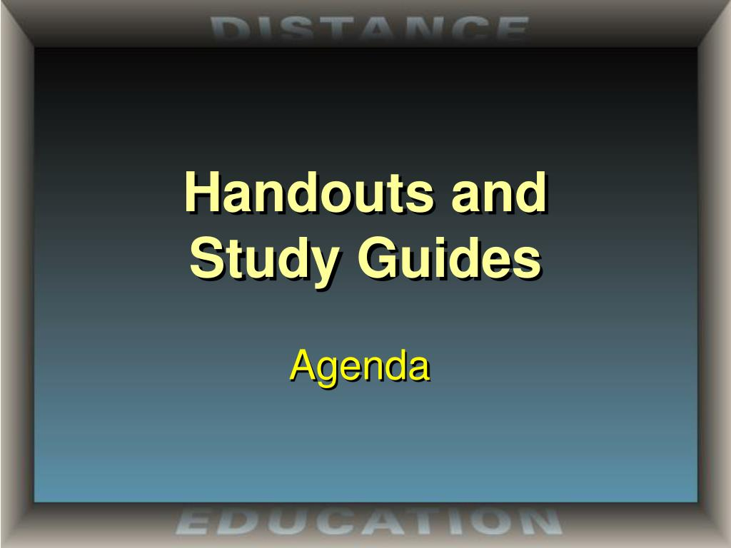 handouts and study guides l.