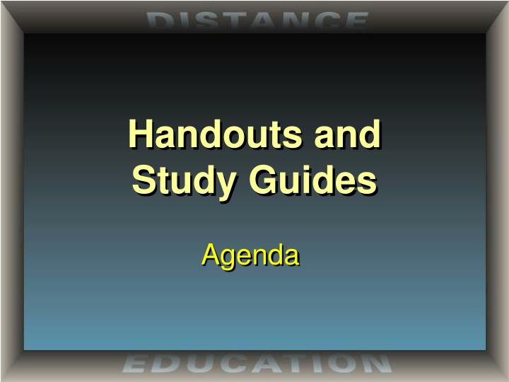 Handouts and study guides
