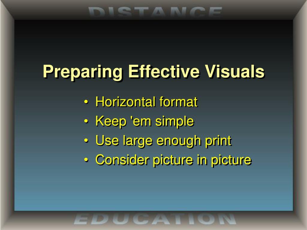 Preparing Effective Visuals