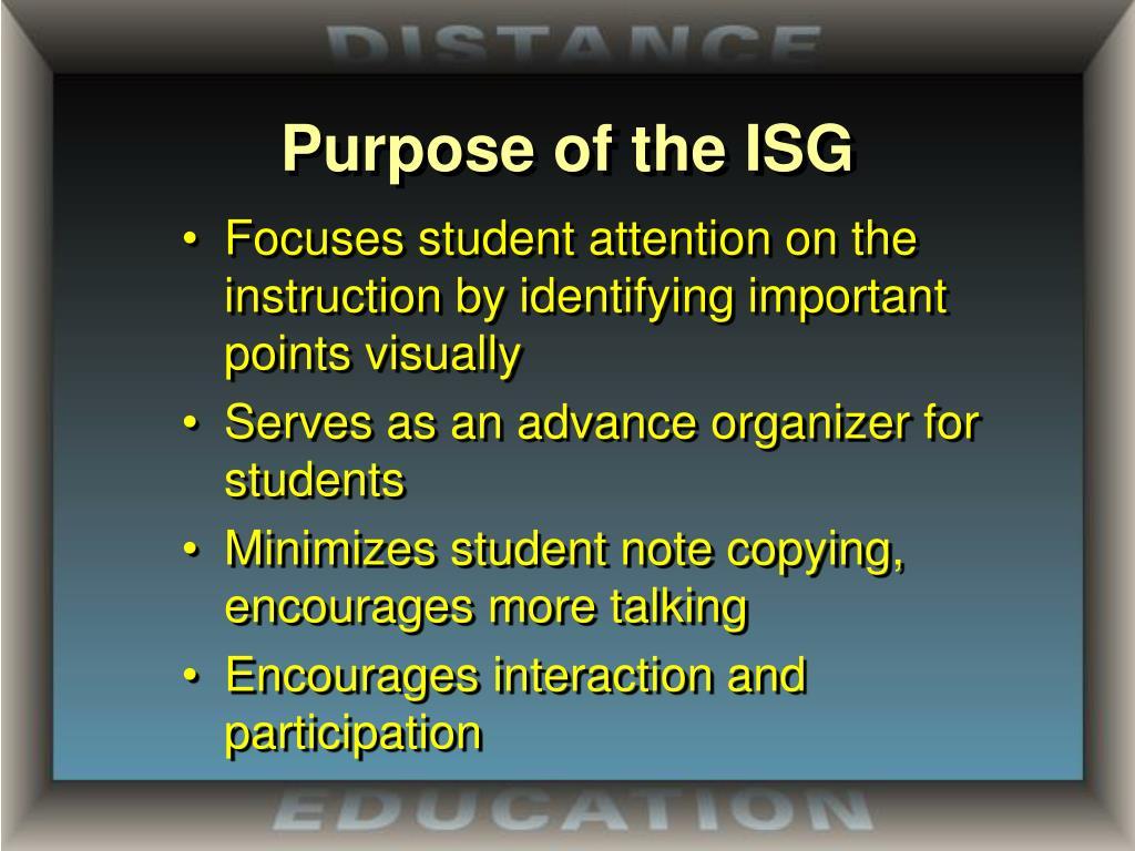 Purpose of the ISG