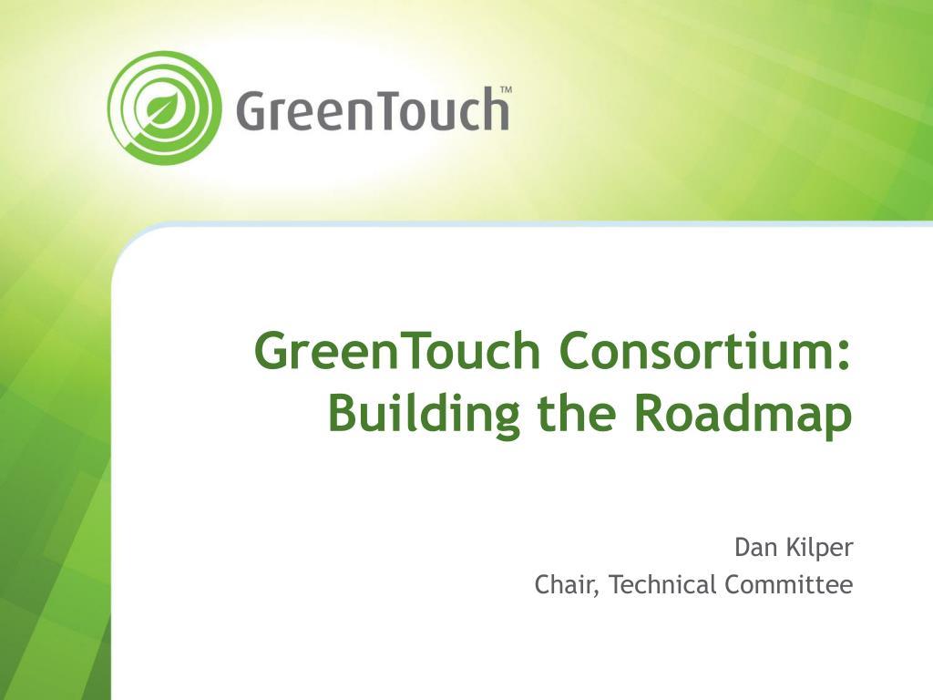 greentouch consortium building the roadmap l.