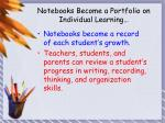 notebooks become a portfolio on individual learning