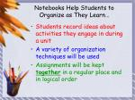 notebooks help students to organize as they learn