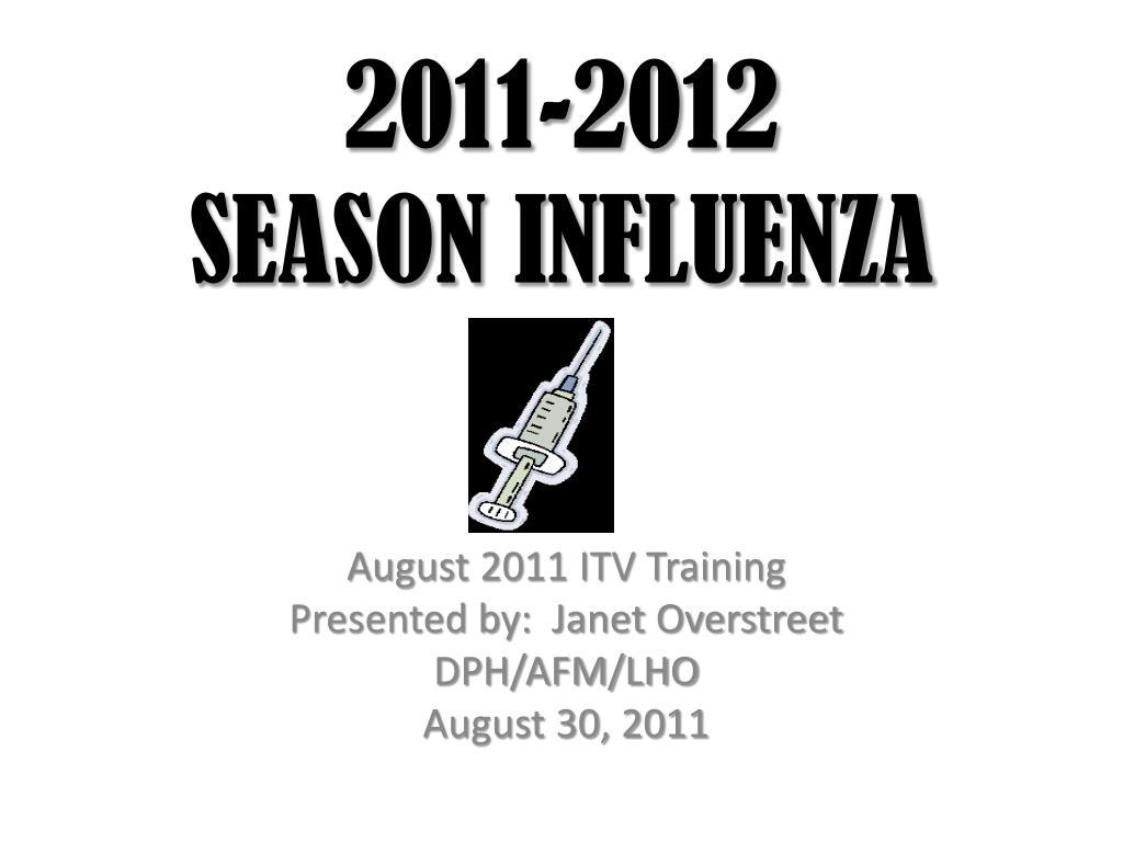 2011 2012 season influenza l.