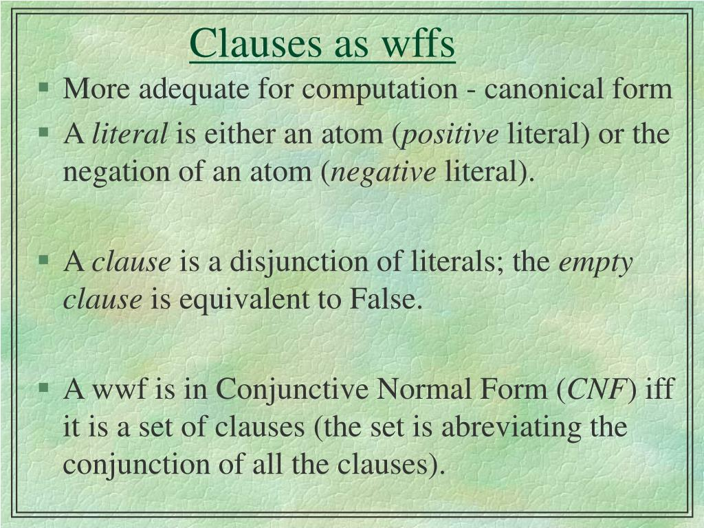 Clauses as wffs