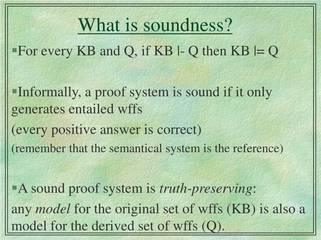 What is soundness?