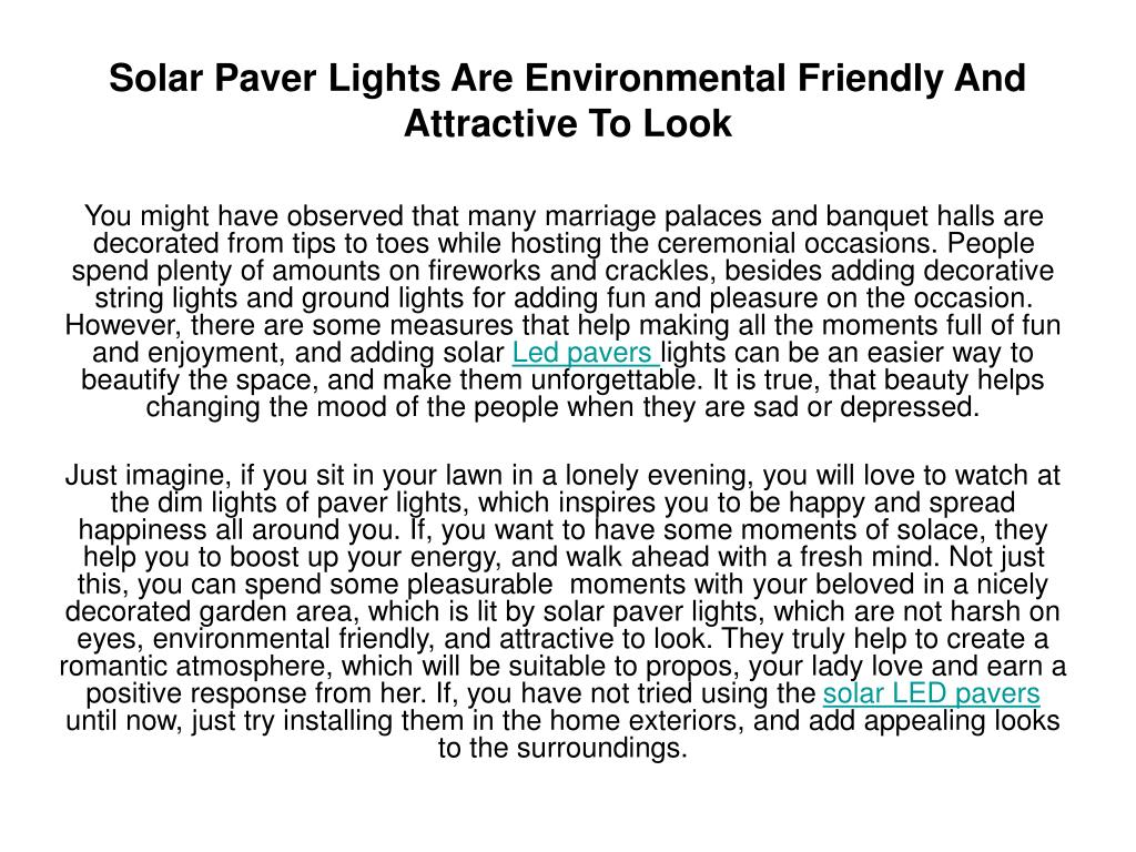 solar paver lights are environmental friendly and attractive to look l.
