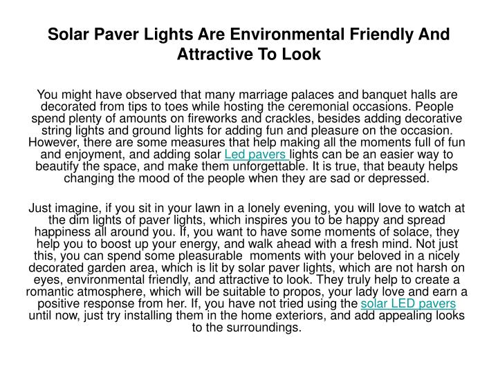 solar paver lights are environmental friendly and attractive to look n.
