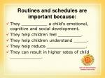 routines and schedules are important because