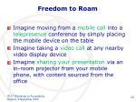 freedom to roam