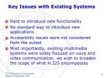 key issues with existing systems