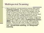 multispectral scanning