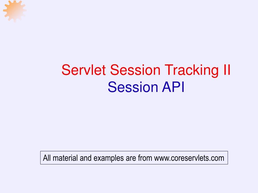 servlet session tracking ii session api l.