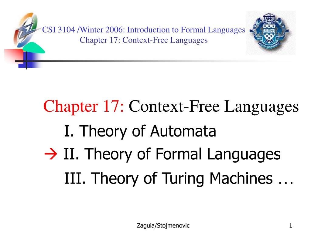 csi 3104 winter 2006 introduction to formal languages chapter 17 context free languages l.