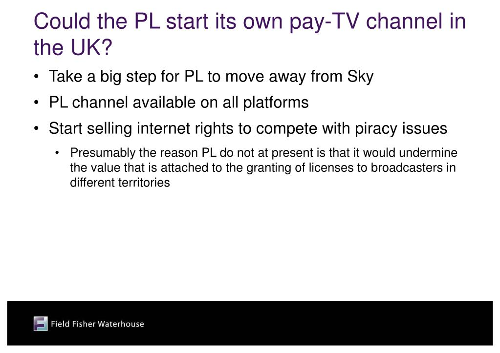 Could the PL start its own pay-TV channel in the UK?