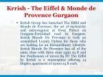 krrish the eiffel monde de provence gurgaon